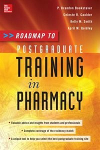 Book Roadmap to Postgraduate Training in Pharmacy by P. Brandon Bookstaver