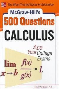 Book McGraw-Hill's 500 College Calculus Questions to Know by Test Day by Elliott Mendelson