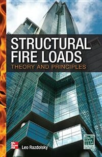 Book Structural Fire Loads: Theory and Principles by Leo Razdolsky