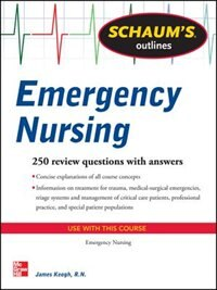 Book Schaum's Outline of Emergency Nursing: 242 Review Questions by Jim Keogh