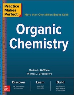 Book Practice Makes Perfect Organic Chemistry by Marian DeWane