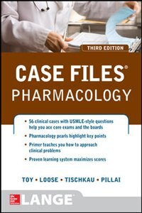 Book Case Files Pharmacology, Third Edition by Eugene Toy