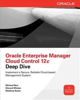 Book Oracle Enterprise Manager Cloud Control 12c Deep Dive by Michael New