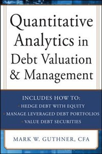 Book Quantitative Analytics in Debt Valuation & Management by Mark Guthner