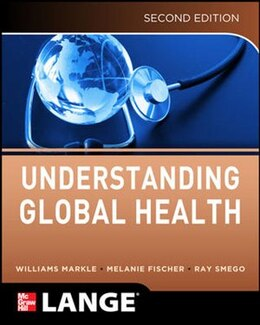 Book Understanding Global Health, 2E by William Markle