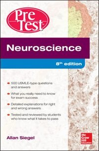 Book Neuroscience Pretest Self-Assessment and Review, 8th Edition by Allan Siegel