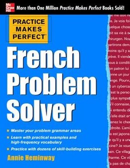 Book Practice Makes Perfect French Problem Solver: With 90 Exercises by Annie Heminway