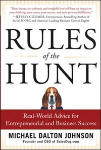 Book Rules of the Hunt: Real-World Advice for Entrepreneurial and Business Success by Michael Dalton Johnson