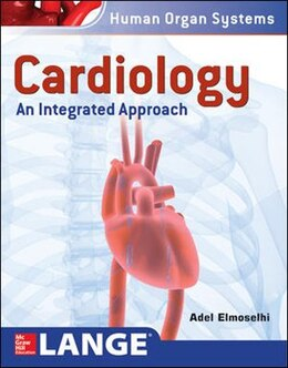 Book Cardiology An Integrated Approach by Adel Elmoselhi