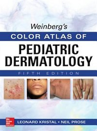 Book Weinberg's Color Atlas of Pediatric Dermatology, Fifth Edition by Leonard Kristal