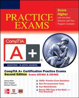Book CompTIA A+ Certification Practice Exams, Second Edition (Exams 220-801 & 220-802) by James Pyles