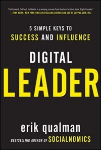 Book Digital Leader: 5 Simple Keys to Success and Influence by Erik Qualman
