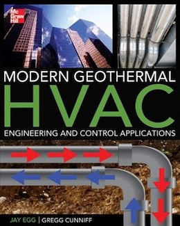 Book Modern Geothermal HVAC Engineering and Control Applications by Jay Egg