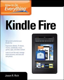 Book How to Do Everything Kindle Fire by Jason Rich