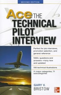 Book Ace The Technical Pilot Interview 2/E by Gary Bristow