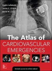 Book Atlas of Cardiovascular Emergencies by Cedric Lefebvre
