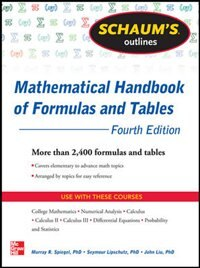 Book Schaum's Outline of Mathematical Handbook of Formulas and Tables, 4th Edition: 2,400 Formulas +… by Seymour Lipschutz