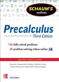 Book Schaum's Outline of Precalculus, 3rd Edition: 738 Solved Problems + 30 Videos by Fred Safier