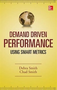 Book Demand Driven Performance by Debra Smith