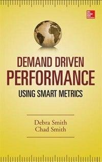 Book Demand Driven Performance by Debra Smith