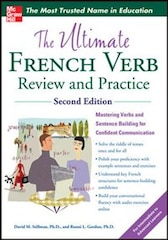 The Ultimate French Verb Review and Practice, 2nd Edition