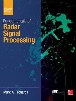 Book Fundamentals of Radar Signal Processing, Second Edition by Mark A. Richards