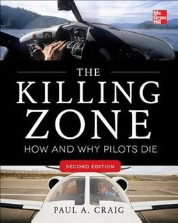 Book The Killing Zone, Second Edition: How & Why Pilots Die by Paul Craig