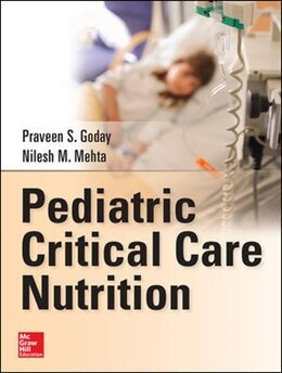 Book Pediatric Critical Care Nutrition by Praveen Goday