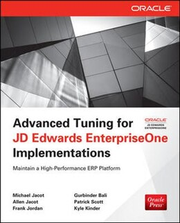 Book Advanced Tuning for JD Edwards EnterpriseOne Implementations by Michael Jacot