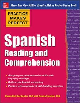 Book Practice Makes Perfect Spanish Reading and Comprehension by Myrna Bell Rochester