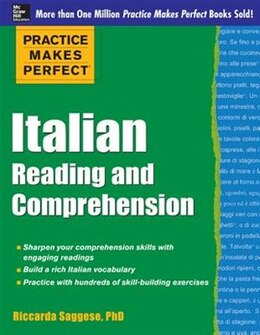Book Practice Makes Perfect Italian Reading and Comprehension by Riccarda Saggese