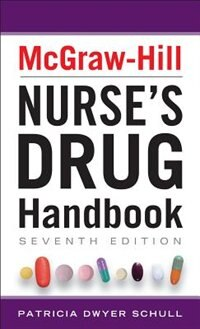 Book McGraw-Hill Nurses Drug Handbook, Seventh Edition by Patricia Schull