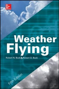 Book Weather Flying, FIfth Edition by Robert Buck