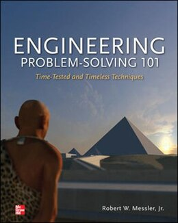 Book Engineering Problem-Solving 101: Time-Tested and Timeless Techniques: Time-Tested and Timeless… by Robert Messler