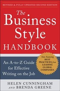 Book The Business Style Handbook, Second Edition:  An A-to-Z Guide for Effective Writing on the Job by Helen Cunningham