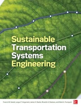 Book Sustainable Transportation Systems Engineering: Evaluation & Implementation by Francis Vanek