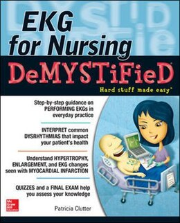 Book EKG's for Nursing Demystified by Pat Clutter
