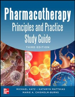 Book Pharmacotherapy Principles and Practice Study Guide 3/E by Michael Katz