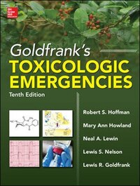 Goldfrank's Toxicologic Emergencies, Tenth Edition