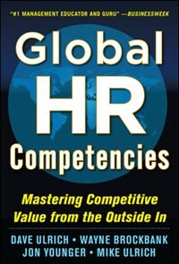 Book Global HR Competencies: Mastering Competitive Value from the Outside-In by Dave Ulrich