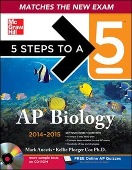 Book 5 Steps to a 5 AP Biology with CD-ROM, 2014-2015 Edition by Mark Anestis