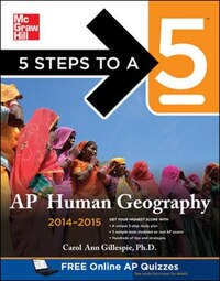 5 Steps to a 5 AP Human Geography, 2014-2015 Edition