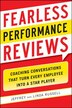 Fearless Performance Reviews: Coaching Conversations that Turn Every Employee into a Star Player by Jeff Russell