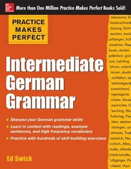 Book Practice Makes Perfect Intermediate German Grammar by Ed Swick
