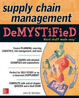 Book Supply Chain Management Demystified by John M. McKeller