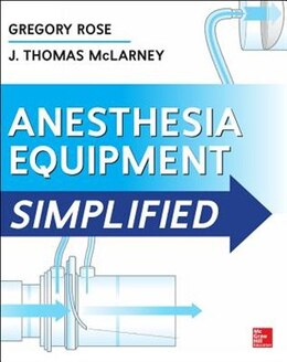 Book Anesthesia Equipment Simplified by Gregory Rose