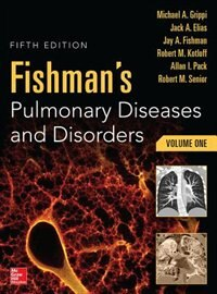Book Fishman's Pulmonary Diseases and Disorders, 2-Volume Set, 5th edition by Michael Grippi