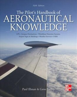 Book The Pilot's Handbook of Aeronautical Knowledge, Fifth Edition by Paul Illman