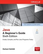 Java: A Beginner's Guide, Sixth Edition: A Beginner's Guide