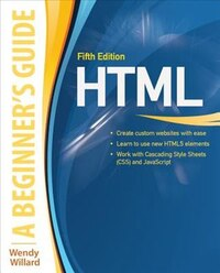 HTML: A Beginner's Guide, Fifth Edition: A Beginner's Guide